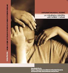 Informe Mundial sobre la Violencia contra los Niños y Niñas